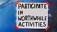 participate in worthwhile activities
